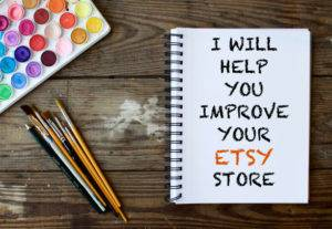 I will help you improve your Etsy store